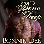 Bone Deep   Bonnie Dee