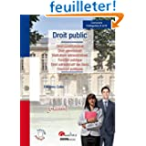 Droit public : Droit constitutionnel, droit administratif, institutions administratives, fonction publique, droit...