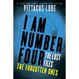 I Am Number Four: The Lost Files: The Forgotten Ones (Lorien Legacies: The Lost Files Book 6) ~ Pittacus Lore