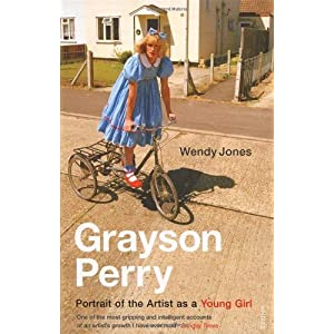 Grayson Perry: Portrait of The Artist As a Young Girl [Paperback]