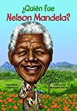 img - for  Qui n fue Nelson Mandela? (Quien Fue? / Who Was?) (Spanish Edition) book / textbook / text book