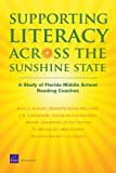 img - for Supporting Literacy Across the Sunshine State: A Study of Florida Middle School Reading Coaches book / textbook / text book