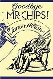 Good-Bye, Mr. Chips