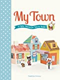 My Town: A Little World for You to Build