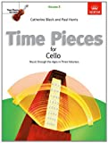 img - for Time Pieces for Cello: v. 3: Music Through the Ages (Time Pieces (Abrsm)) book / textbook / text book