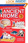 A Visitor's Guide to Ancient Rome (Us...