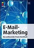 E-Mail-Marketing: Das umfassende Praxis-Handbuch