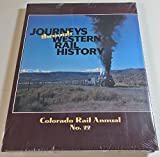 img - for Colorado Rail Annual No. 22: Journeys Through Western Rail History book / textbook / text book