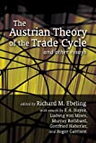 img - for The Austrian Theory of the Trade Cycle and Other Essays (LvMI) book / textbook / text book