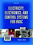 Electricity, Electronics, and Control Systems for HVAC (4th Edition) - 0131995685