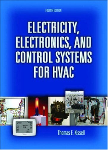 Electricity, Electronics, and Control Systems for HVAC...