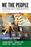 img - for We the People: An Introduction to American Politics (Seventh Essentials Edition) book / textbook / text book