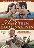 Aint Them Bodies Saints
