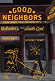 Good Neighbors: Gentrifying Diversity in Boston's South End