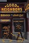 Good Neighbors: Gentrifying Diversity...