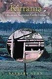 Kirrama: Life on an Australian Cattle Station