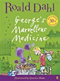 Roald Dahl George's Marvellous Medicine (Colour Edn)