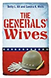 img - for The Generals' Wives book / textbook / text book