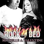 Rock My Bed: Black Falcon, Book 2 | Michelle A. Valentine