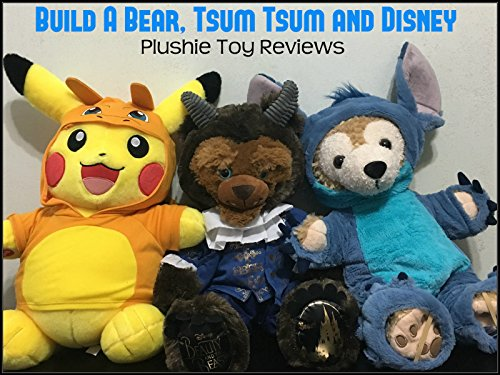 Review: Build A Bear, Tsum Tsum and Disney Plushie Toy Reviews on Amazon Prime Video UK
