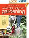 Small-Plot, High-Yield Gardening: How...