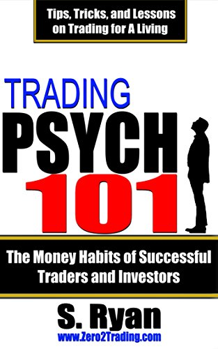 Trading Psych 101: The Money Habits Of Successful Traders And Investors by Steve Ryan ebook deal