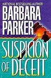 Suspicion of Deceit (0766999521) by Parker, Barbara