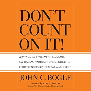 Don't Count on It! | [John C. Bogle]