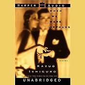 When We Were Orphans   [Kazuo Ishiguro]