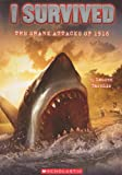I Survived The Shark Attacks Of 1916 (Turtleback School & Library Binding Edition) (I Survived (Pb))
