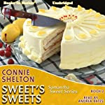 Sweet's Sweets: Samantha Sweet Series, Book 2 (       UNABRIDGED) by Connie Shelton Narrated by Andrea Bates
