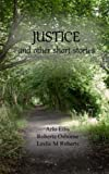 Justice and other Short Stories