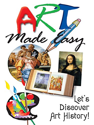 Art Made Easy: Let's Discover Art History!