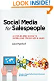 Social Media for Salespeople: A Step-by-Step Guide to Increasing Your Leads & Sales