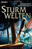 Sturmwelten. (Die Sturmwelten-Trilogie, Band 1)