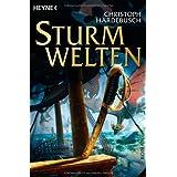 """Sturmwelten.von """"Christoph Hardebusch"""""""