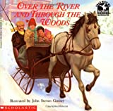Over the River and Through the Woods (Cartwheel) (0590452584) by Gurney, John Steven