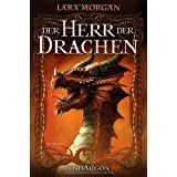 "The twins of Saranthium: Der Herr der Drachenvon ""Lara Morgan"""
