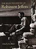 The Selected Poetry of Robinson Jeffers (The Collected Poetry of Robinson Jeffers) (0804738904) by Jeffers, Robinson