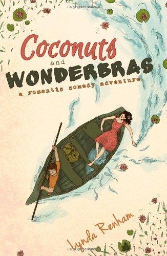 coconuts-and-wonderbras-a-romantic-comedy-adventure