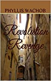img - for Revolution Revenge (Teachers Abroad Book 2) book / textbook / text book