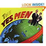 The Yes Men: The True Story of the End of the World Trade Organization