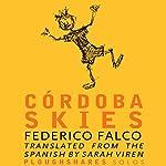 Cordoba Skies | Frederico Falco,Sara Viren - translator