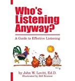 img - for [(Who's Listening Anyway? )] [Author: John W Lovitt] [Apr-2013] book / textbook / text book
