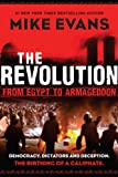 The Revolution: From Egypt to Armageddon