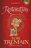 Rose Tremain Restoration