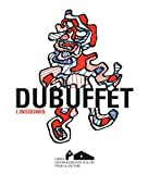 DUBUFFET, L'INSOUMIS (CATALOGUE EXPO)...