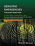 img - for Geriatric Emergencies: A Discussion-based Review (CTEM - Current Topics in Emergency Medicine) book / textbook / text book