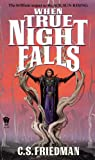 img - for When True Night Falls (Coldfire Trilogy, Book 2) book / textbook / text book