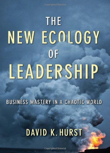 The New Ecology of Leadership: Business Mastery